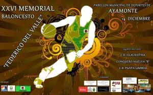 Cartel del Memorial Federico del Valle de baloncesto en Ayamonte.