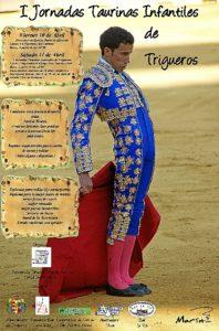 I Jornadas Taurinas Infantiles de Trigueros ( Cartel definitivo )